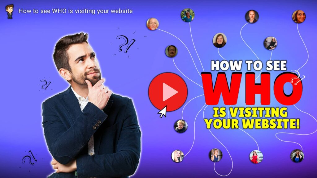 How to see who has visited your website